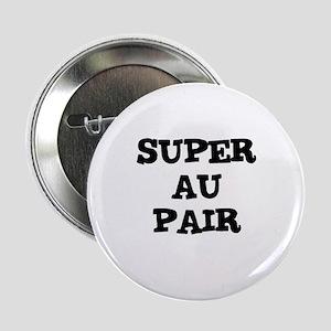 SUPER AU PAIR Button