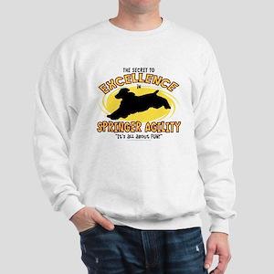 The Secret to Springer Agility Sweatshirt
