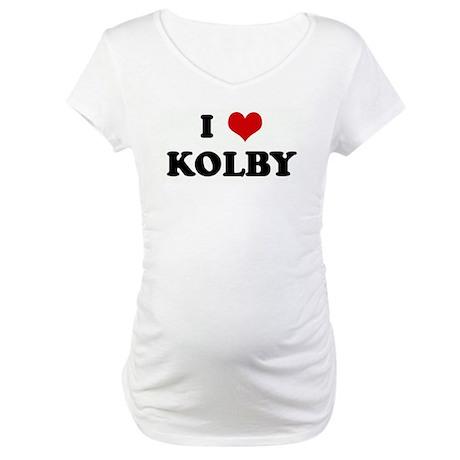 I Love KOLBY Maternity T-Shirt