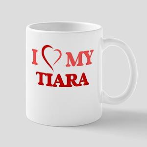 I love my Tiara Mugs