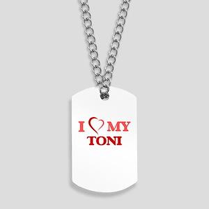 I love my Toni Dog Tags
