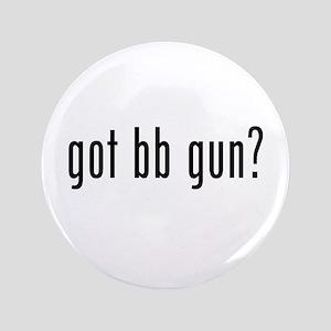 """got bb gun? 3.5"""" Button"""
