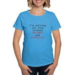 Walk Line Bravery Stupidity Women's Dark T-Shirt