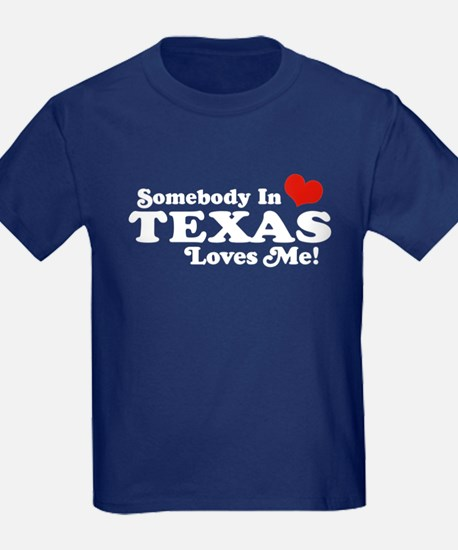 Somebody in Texas Loves Me T