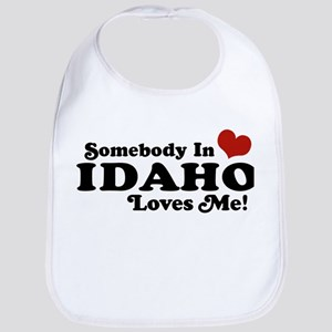 Somebody in Idaho Loves me Bib