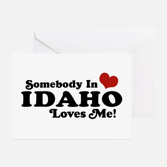 Somebody in Idaho Loves me Greeting Cards (Pk of 1