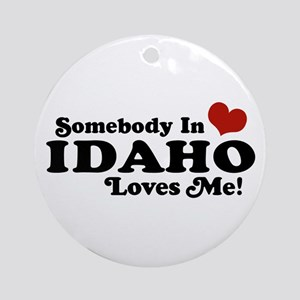 Somebody in Idaho Loves me Ornament (Round)