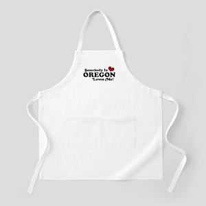 Somebody in Oregon Loves Me BBQ Apron