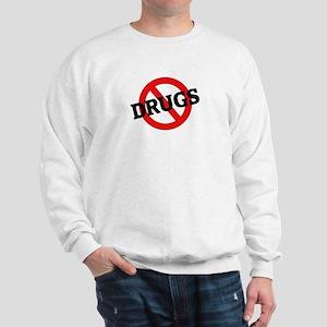 Anti Drugs Sweatshirt