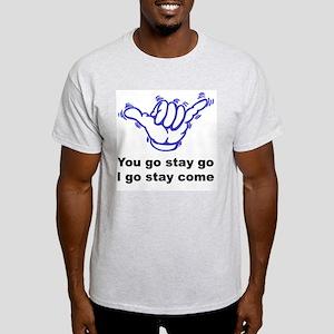 slogan-yougostaygo1 T-Shirt