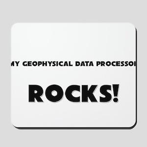 MY Geophysical Data Processor ROCKS! Mousepad