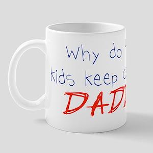 Why call me daddy?  Mug