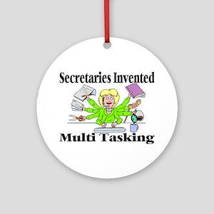 Secretaries Multi Task Ornament (Round)
