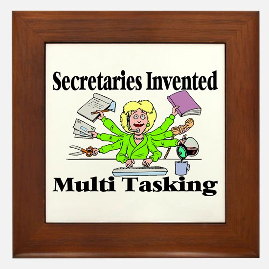 Secretaries Multi Task Framed Tile