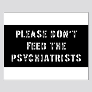 Psychiatrist Gift Small Poster