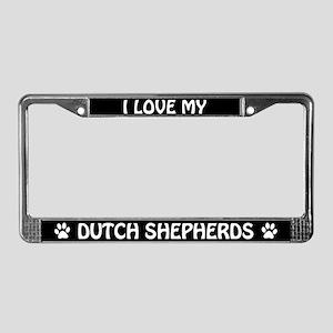 I Love My Dutch Shepherds License Plate Frame