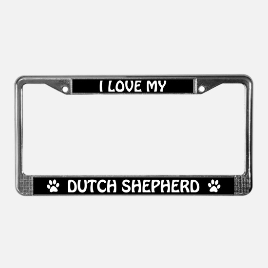 I Love My Dutch Shepherd License Plate Frame