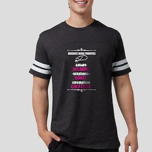 Nurse Nurse Graduate Nurse Priorities Nurs T-Shirt