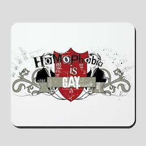 Homophobia is Gay - tattoo Mousepad