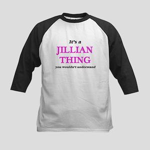 It's a Jillian thing, you woul Baseball Jersey