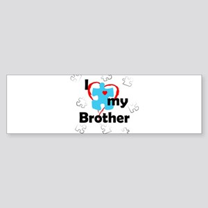 I Love My Brother - Autism Bumper Sticker