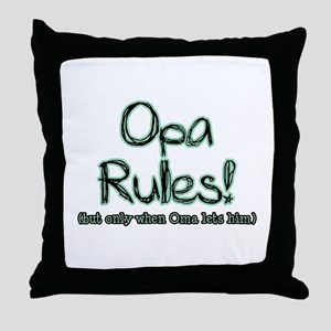 Opa Rules when Oma Lets Him Throw Pillow