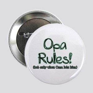 """Opa Rules when Oma Lets Him 2.25"""" Button"""