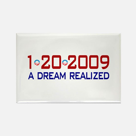 1-20-2009 Obama Dream Realized Rectangle Magnet