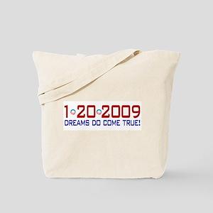 1-20-2009 Obama Dream Tote Bag