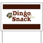 Dingo Snack Yard Sign