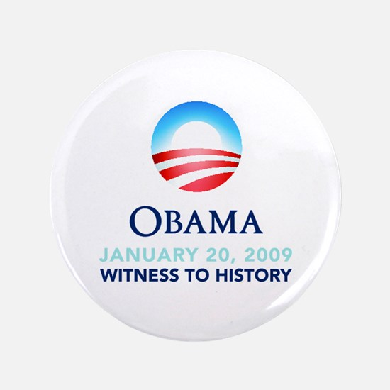 "Obama Witness To History 3.5"" Button"