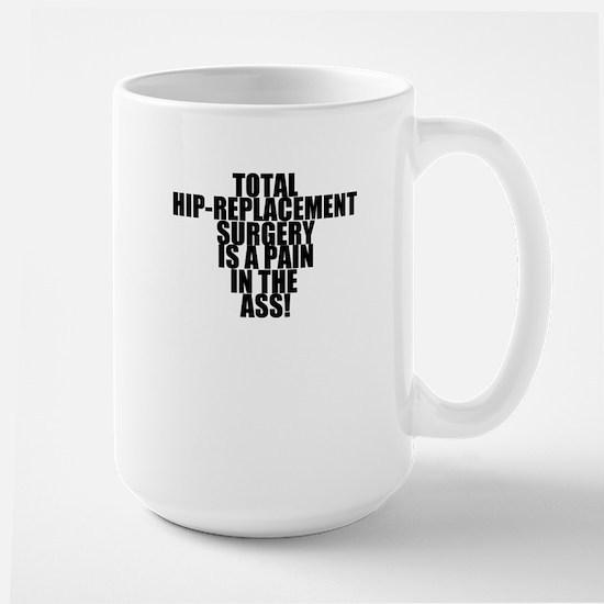 Total Hip Replacement Surgery Large Mug