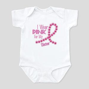 I Wear Pink For My Sister 26 Infant Bodysuit