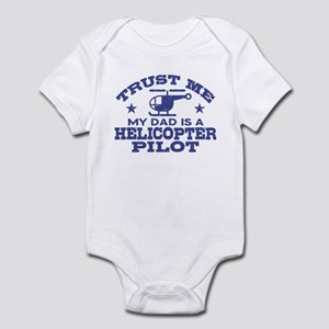 Trust Me My Dad Is A Helicopter Pi Infant Bodysuit