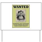 Columbus Wanted Poster Yard Sign
