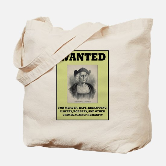 Columbus Wanted Poster Tote Bag