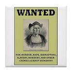 Columbus Wanted Poster Tile Coaster
