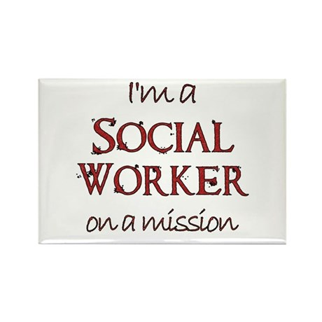 Social Worker on a Mission Rectangle Magnet