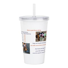 Cars Too Hot for Dogs Acrylic Double-wall Tumbler