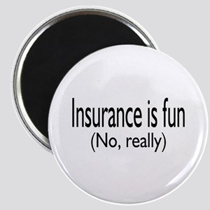 Insurance Is Fun (No, Really) Magnet