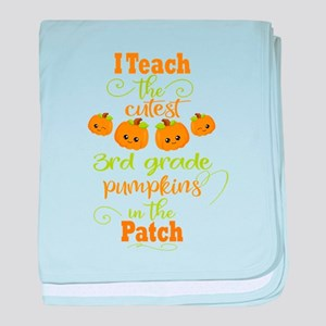 Third Grade Cutest Pumpkins In The Pa baby blanket