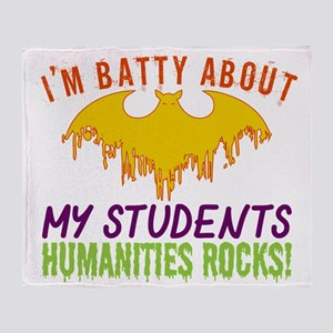 Im Batty About Students Humanities R Throw Blanket