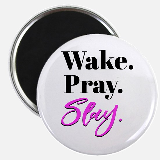 Wake, Pray, Slay Fun and Fancy Typography Magnet