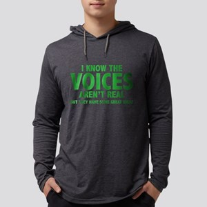I Know The Voices Aren't Rea Long Sleeve T-Shirt