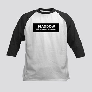 Maddow_Mind over Chatter Kids Baseball Jersey
