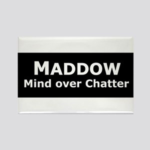 Maddow_Mind over Chatter Rectangle Magnet