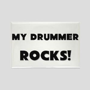 MY Drummer ROCKS! Rectangle Magnet