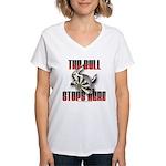 Bull Stops Here Women's V-Neck T-Shirt
