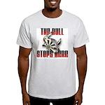 Bull Stops Here Light T-Shirt