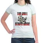 Bull Stops Here Jr. Ringer T-Shirt